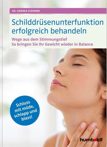 Buchcover vom Buch Schilddrüsenunterfunktion erfolgreich behandeln.